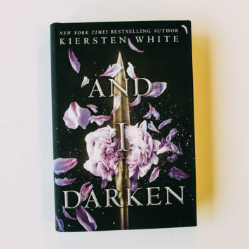 ICYMI: And I Darken by Kiersten White Is Your Next Favorite Read