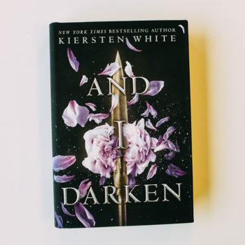 ICYMI: And I Darken by Kiersten White Is Your Next Favorite Read