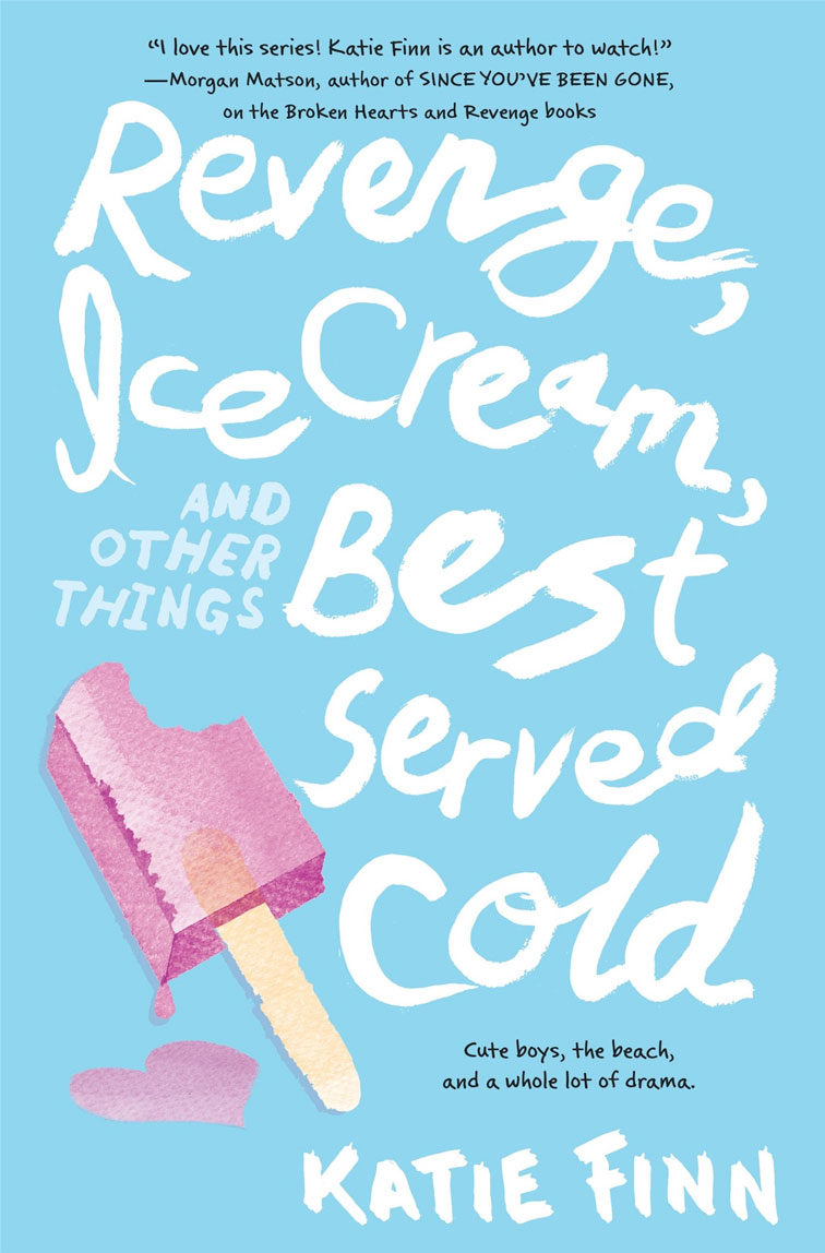 Revenge, Ice Cream, and Other Things Best Served Cold
