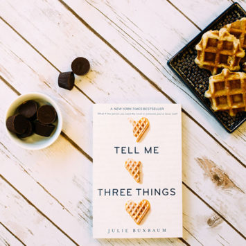 10 Rejected First Lines from Tell Me Three Things by Julie Buxbaum