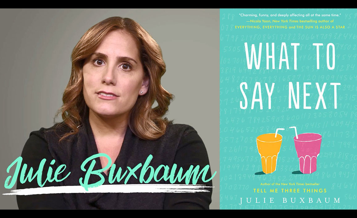 VIDEO:What to Say Next Author Julie Buxbaum Shares the Importance of Journaling