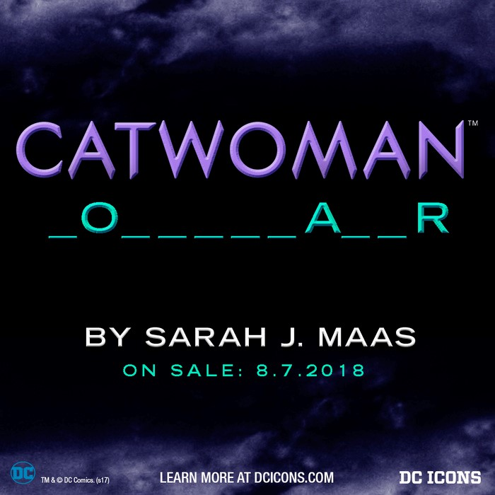 TITLE REVEAL: Sarah J. Maas's Catwoman Title is Purrrfect
