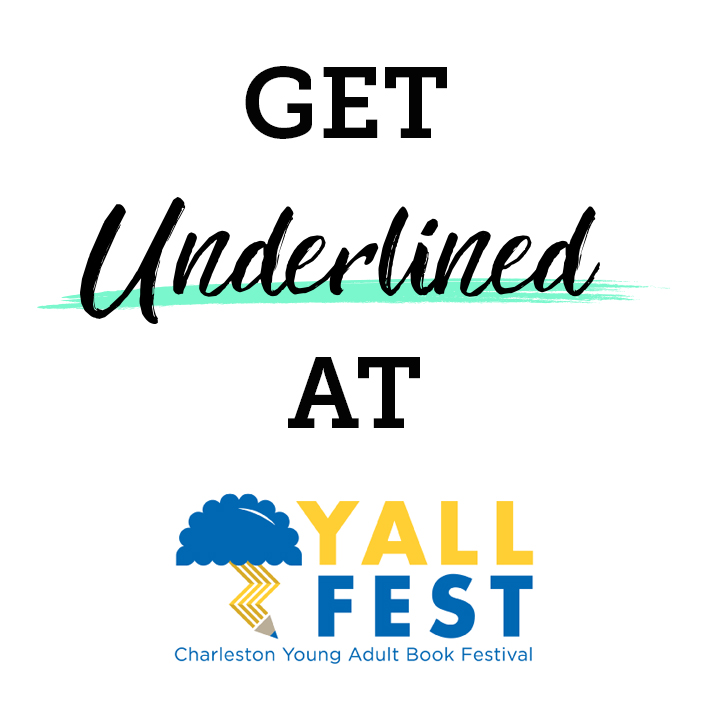Get Underlined at YALLFest! Don't Miss our Events and Giveaways!