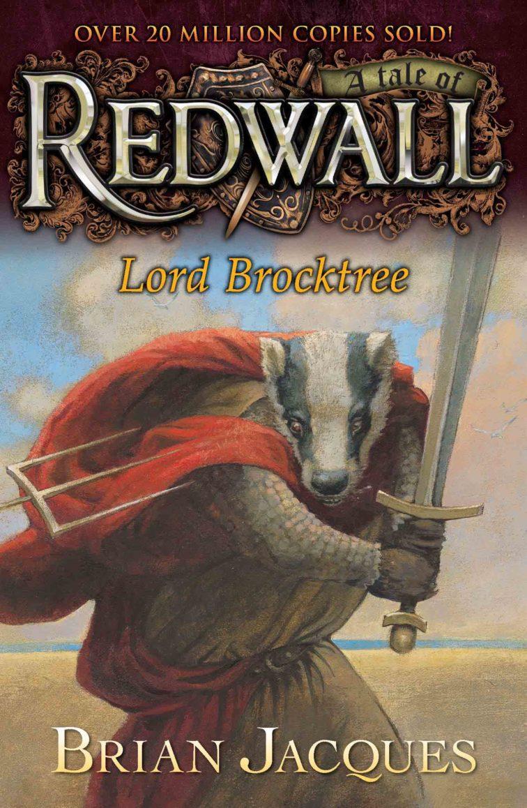 Lord Brocktree A TALE FROM REDWALL