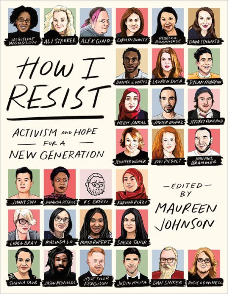 How I Resist: Activism and Hope for a New Generation