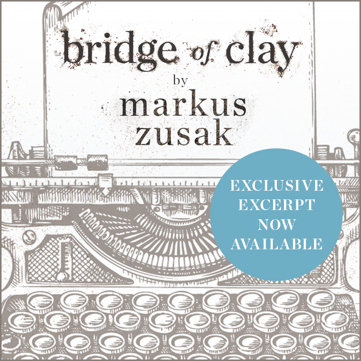 Bridge of Clay by Markus Zusak Updates!