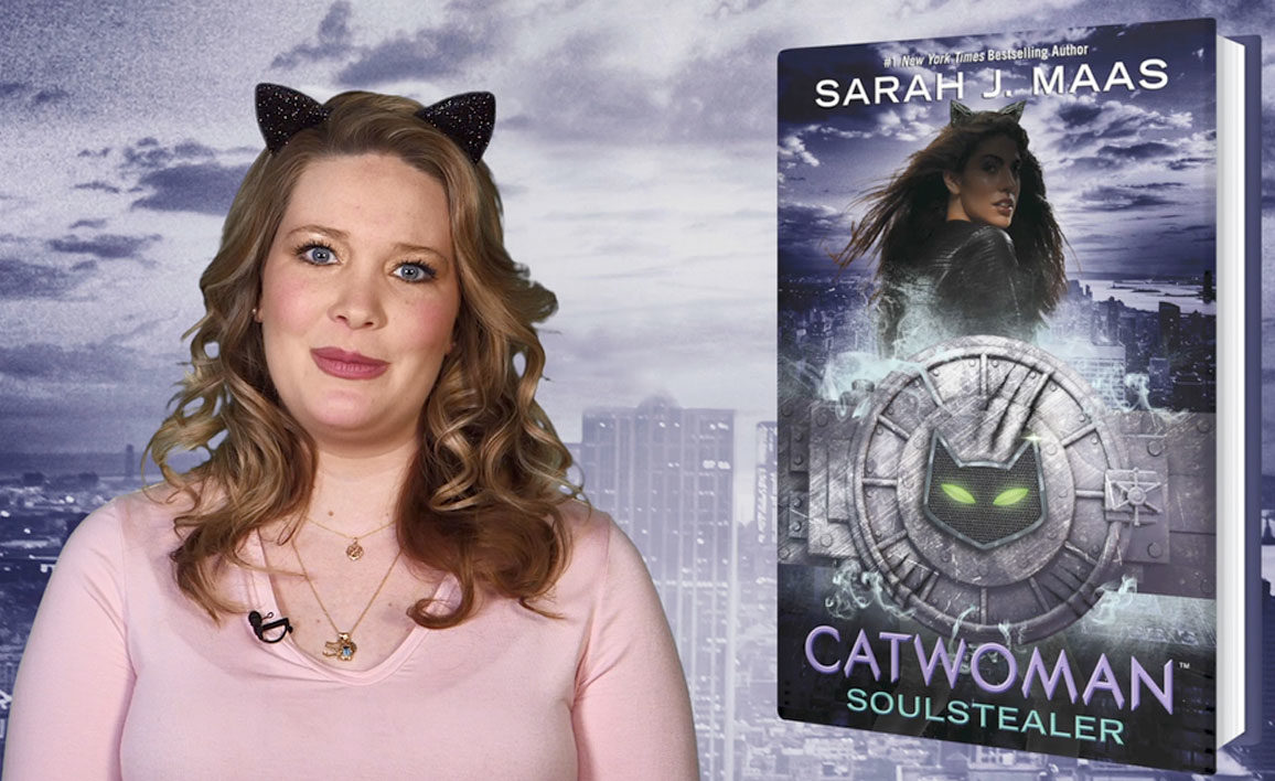AUTHOR VIDEO: Why Sarah J. Maas Loves Catwoman