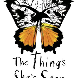 The Things She's Seen by Ambelin and Ezekiel Kwaymullina