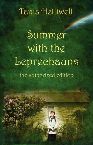 Summer with the Leprechauns: A True Story