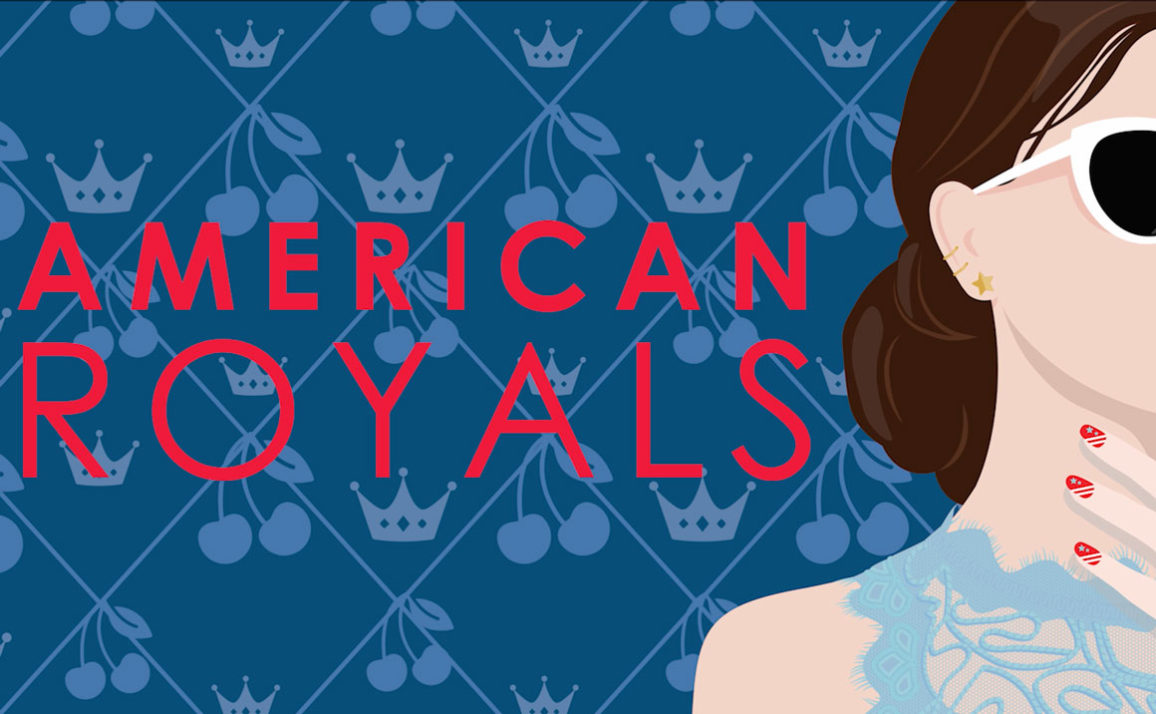 Watch the American Royals Book Trailer!