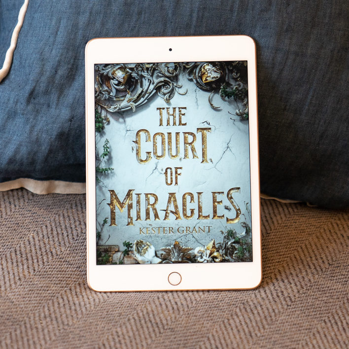 Author Guest Post: Kester Grant Tells Us About the True Stars of Les Misérables and Her New Novel The Court of Miracles