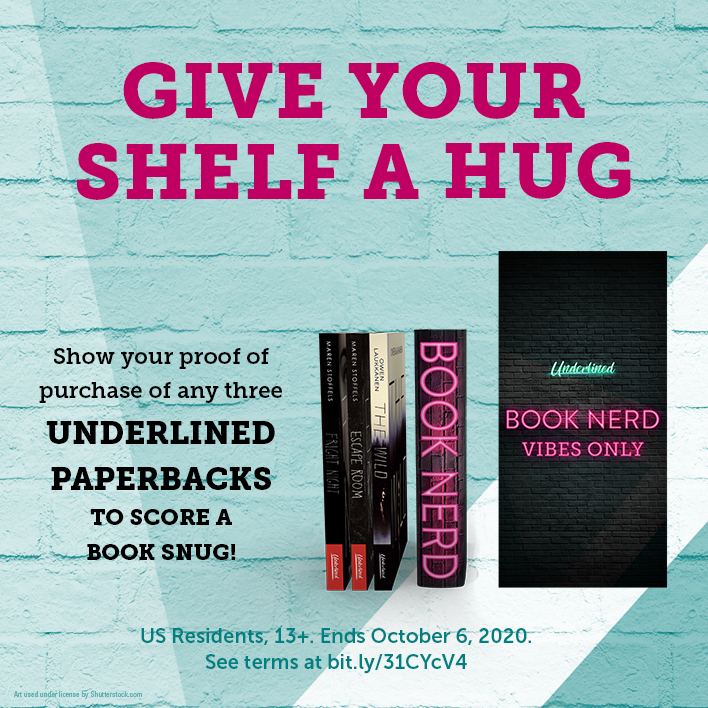 Show Your Proof of Purchase to Score an Underlined Book Snug!
