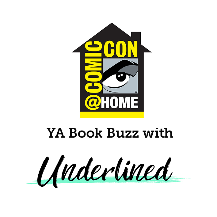 Underlined YA Book Buzz at Comic-Con@Home