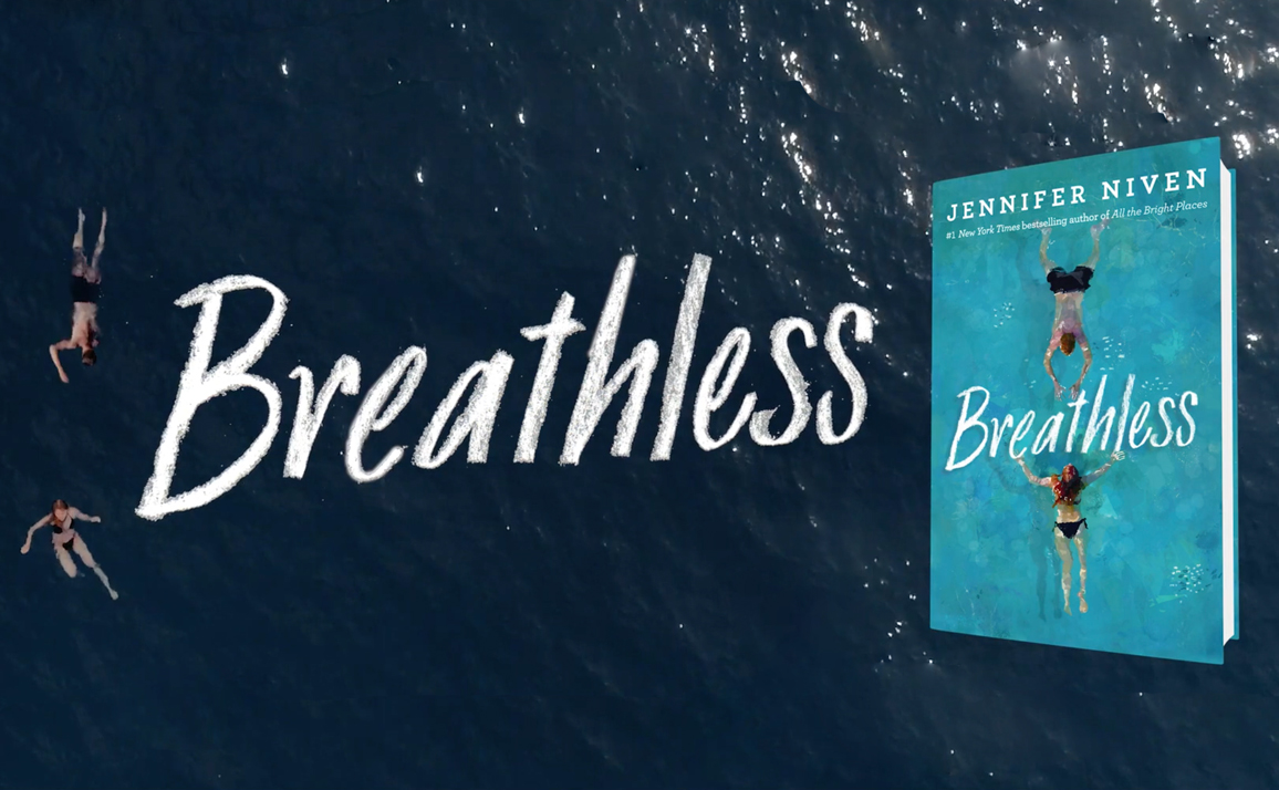 Watch the Official Trailer for Breathless by Jennifer Niven