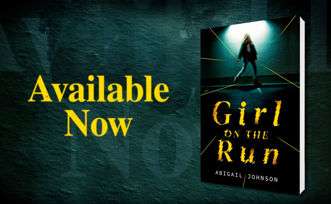 Watch the Chilling Book Trailer for Girl on the Run by Abigail Johnson