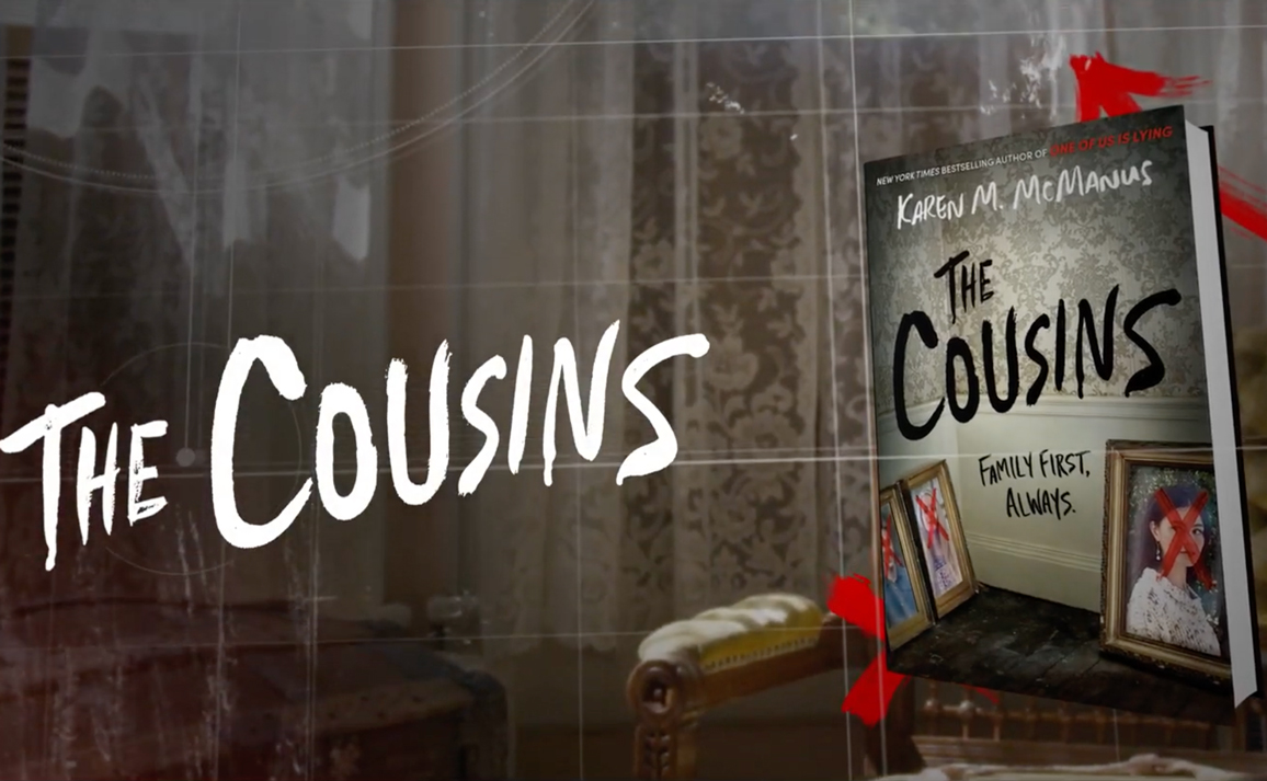Watch the Official Book Trailer for The Cousins by Karen M. McManus