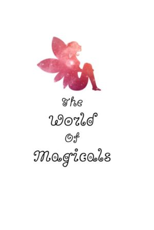 The World of Magicals