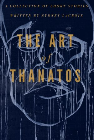 The Art of Thanatos
