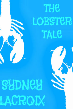The Lobster Tale