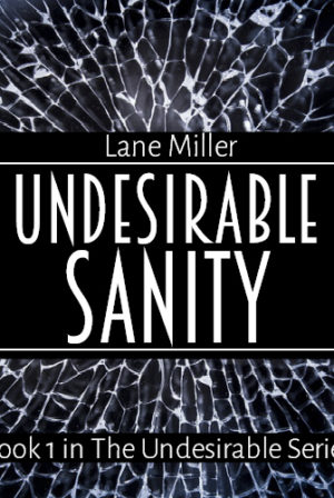 Undesirable Sanity