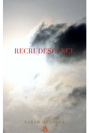 Recrudescence