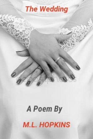 The Wedding: A Poem