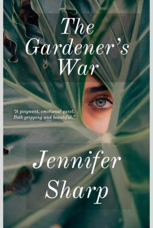 The Gardener's War