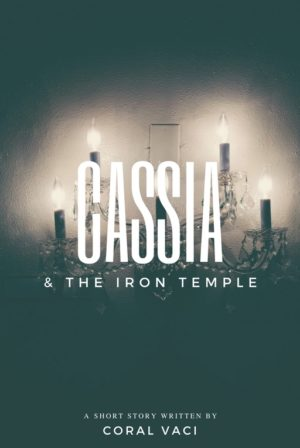 Cassia & the Iron Temple