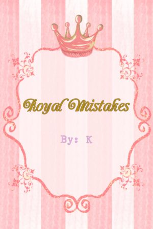 Royal Mistakes