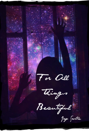 For All Things Beautiful