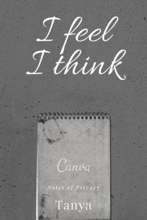 I feel I think