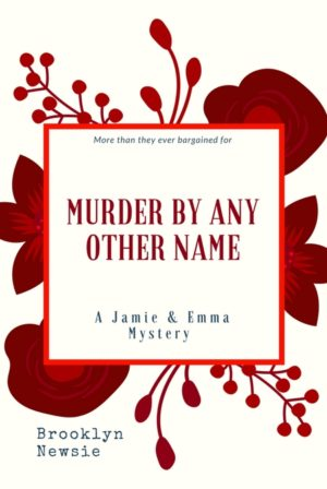 Murder by Any Other Name