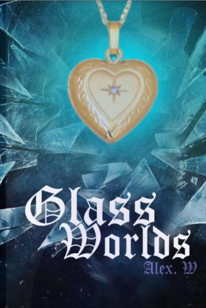Glass Worlds