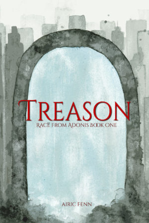 Treason: Race from Adonis Book 1