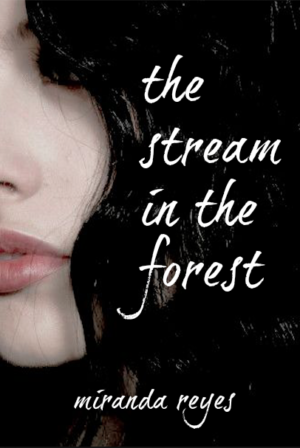 The Stream In The Forest: A Short Story