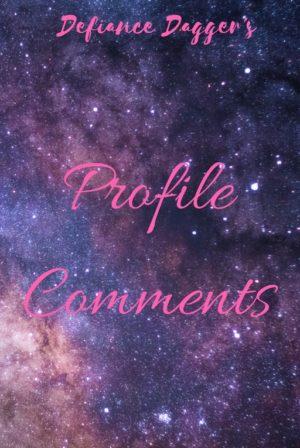 Defiance Dagger's Profile Comments