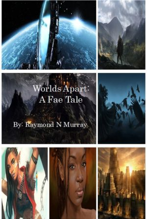 Worlds Apart: A Fae Tale
