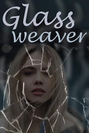 Glassweaver