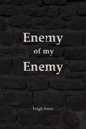 Enemy of My Enemy