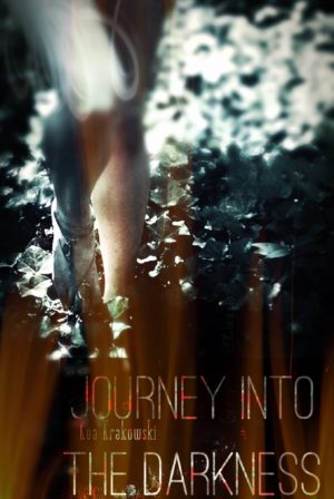 Journey into the Darkness