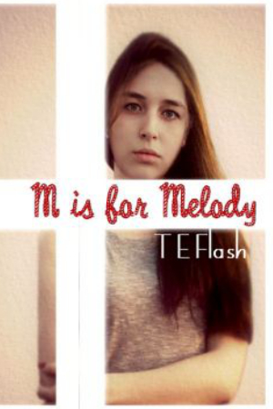 M is for Melody