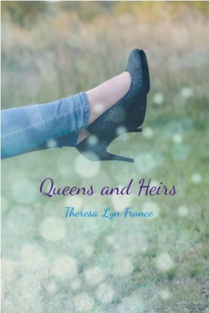 Queens and Heirs