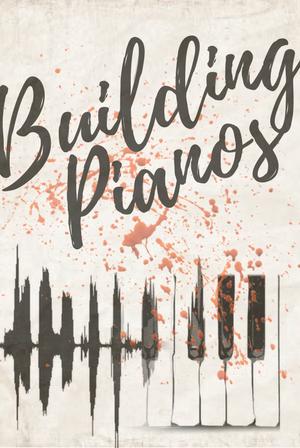 Building Pianos
