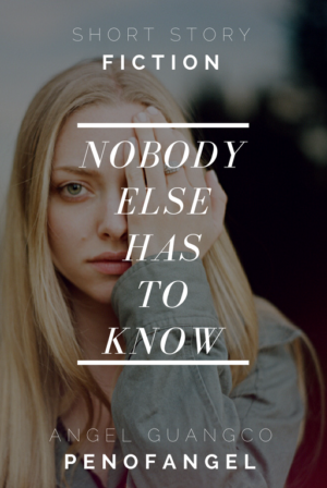 Nobody Else Has To Know