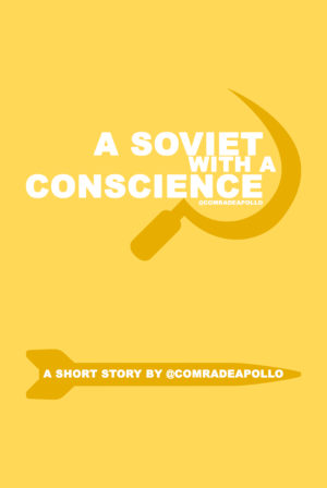 A Soviet With A Conscience