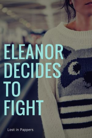 Eleanor decides to fight
