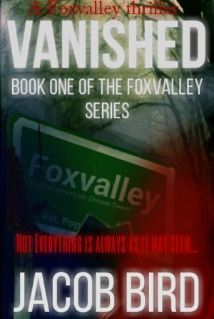 Vanished: A Foxvalley Thriller
