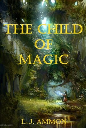 The Child of Magic