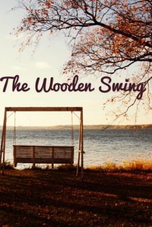 The Wooden Swing
