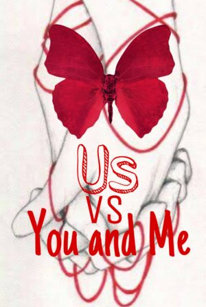 Us Vs. You And Me